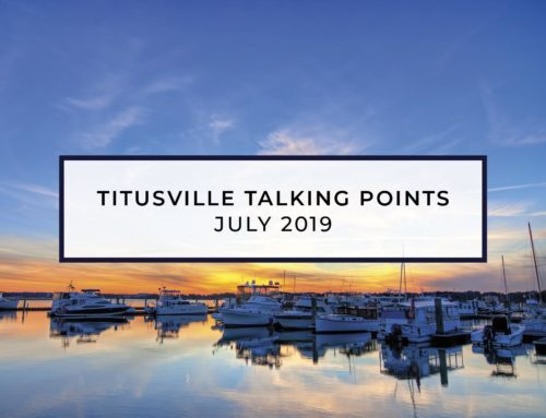 Titusville Talking Points – July 2019